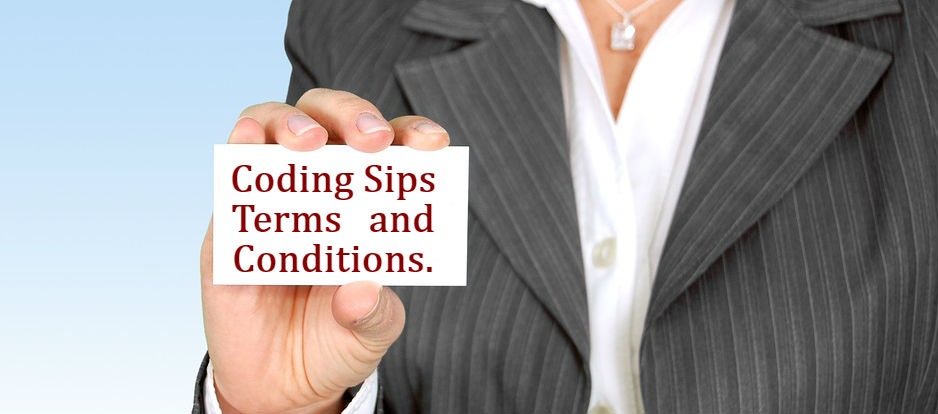 Coding Sips terms and conditions
