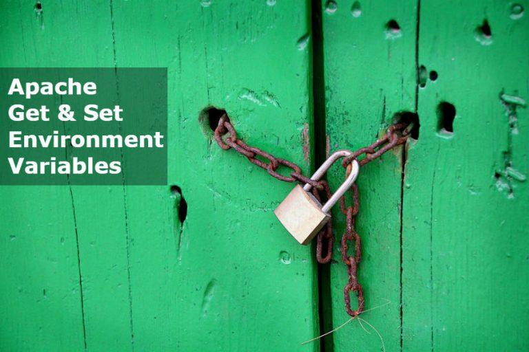 Apache Get Set Environment Variables